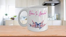 Buy Believe In Miracles Butterfly Coffee Mug