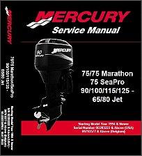Buy Mercury 65 80 Jet / 75 90 100 115 125 Outboard Motors Service Repair Manual CD