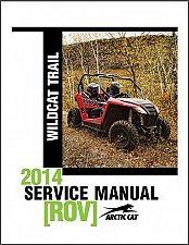 Buy 2014 Arctic Cat Wildcat Trail Service Repair Workshop Manual CD