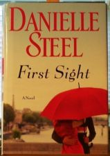 "Buy DANIELLE STEEL ""FIRST SIGHT""/2013/Regular Print BOOK/GREAT READING"