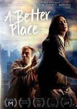 Buy A Better Place DVD Stephen TODT,Thomas PERRY,Garrett WAREING,MaryAnn RAEMISCH