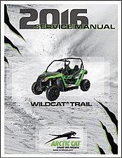 Buy 2016 Arctic Cat Wildcat Trail Service Repair Workshop Manual CD