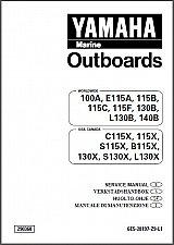 Buy Yamaha 100 115 130 140 HP 2-Stroke Outboard Motors Service Manual on a CD