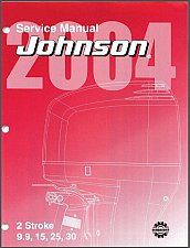 Buy 2004 and up Johnson 9.9 15 25 30 2-Stroke Outboard Motors Service Manual on a CD
