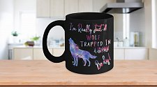 Buy I'm Really Just A Wolf Trapped In A Human Body Coffee Mug