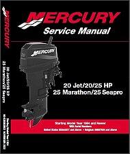 Buy Mercury 20 Jet - 20 25 HP - 25 Marathon / Seapro Motors Service Repair Manual CD