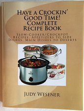 Buy Have a Crockin' Good Time! Complete Recipe Book : Slow-Cooker Crockpot Recipes