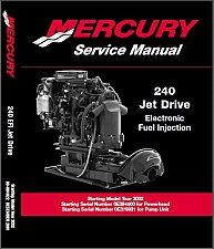 Buy 2002 and up Mercury Model 240 EFI Jet Drive Service Manual on a CD