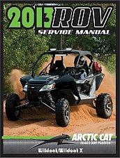 Buy 2013 Arctic Cat Wildcat / Wildcat X Service Repair Workshop Manual CD