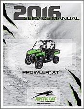 Buy 2016 Arctic Cat Prowler XT Service Repair Workshop Manual CD