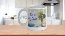 Buy Relax And Enjoy The View Coffee Mug