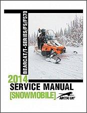 Buy 2014 Arctic Cat BEARCAT / T-SERIES F5 F570 Snowmobiles Service Repair Manual CD