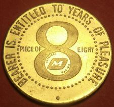 Buy Bearer Is Entitled to 8 Years Of Pleasure PIECE OF EIGHT 38mm Medallion~Free Shi