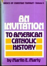 Buy AN INVITATION TO AMERICAN CATHOLIC HISTORY