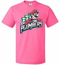 Buy Plumbers Unisex T-Shirt Pop Culture Graphic Tee (L/Neon Pink) Humor Funny Nerdy Geeky