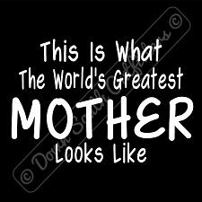 Buy Worlds Greatest Mother T Shirt Birthday Mothers Day Gift (16 Tee Colors)