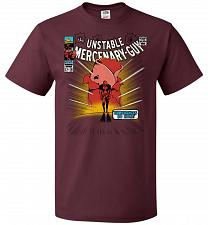 Buy Unstable Mercenary Guy Unisex T-Shirt Pop Culture Graphic Tee (2XL/Maroon) Humor Funn