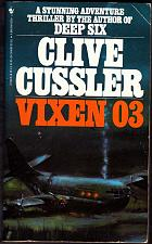 Buy Dirk Pitt - Vixen 03 by Clive Cussler 1984, Paperback Book - Good