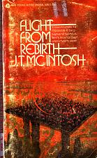 Buy Flight From Rebirth by J.T. McIntosh 1971 Paperback - Acceptable