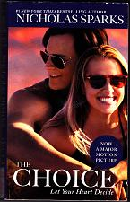 Buy The Choice by Nicholas Sparks 2015 Paperback - Very Good