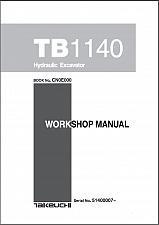 Buy Takeuchi TB1140 Hydraulic Excavator Service Workshop Manual on a CD - TB 1140