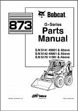 Buy Bobcat 873 G-Series Skid Steer Loader Parts Manual on a CD