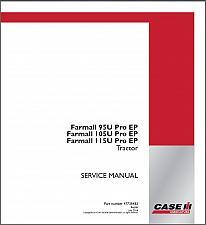 Buy Case IH Farmall 95U / 105U / 115U Pro EP Tractor Service Manual CD