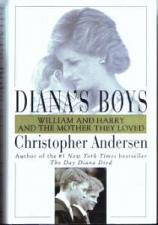 Buy DIANA'S BOYS :: William & Harry & The Mother They Loved :: FREE Shipping