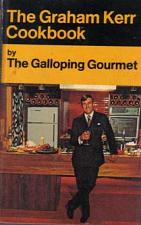 Buy The Graham Kerr Cookbook by the Galloping Gourmet HB