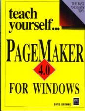 Buy teach yourself... PAGE MAKER 4.0 FOR WINDOWS