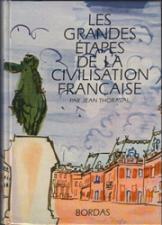 Buy Les Grandes Étapes de la Civilisation Française: French