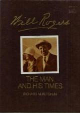 Buy Will Rogers The Man and His Time HB