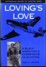 Buy LOVING'S LOVE A Black American's Experience in Aviation