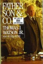 Buy My Life at IBM and Beyond :: Thomas J. Watson