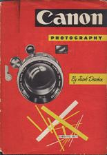 Buy Canon Photography :: 1957 Hardback by Jacob Deschin