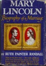 Buy MARY LINCOLN Biography of a Marriage :: 1953 HB w/ DJ
