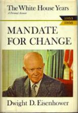 Buy MANDATE FOR CHANGE Dwight D. Eisenhower HB w/ DJ