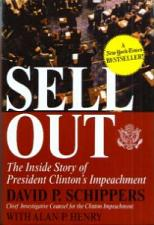 Buy SELL OUT President Clinton's Impeachment Inside Story