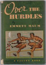 Buy Over THE HURDLES :: 1948 HB by Emmett Maum