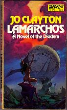 Buy Lamarchos (A novel of the Diadem) by Jo Clayton Paperback Book - 0879973544