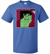 Buy Angry Like Hulk Unisex T-Shirt Pop Culture Graphic Tee (XL/Royal) Humor Funny Nerdy G