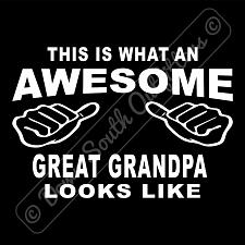 Buy This Is What An Awesome Great Grandpa Looks Like T-shirt (16 Tee Colors)