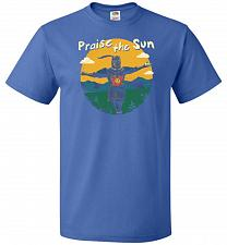 Buy Praise The Sun Unisex T-Shirt Pop Culture Graphic Tee (5XL/Royal) Humor Funny Nerdy G