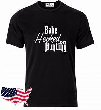 Buy Babe Hooked On Hunting Graphic T-Shirt