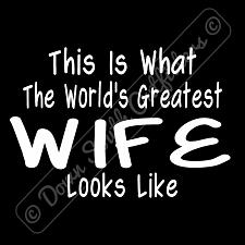 Buy Worlds Greatest Wife T Shirt Birthday Mothers Day Gift (16 Tee Colors)