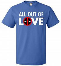 Buy All Out Of Love Unisex T-Shirt Pop Culture Graphic Tee (6XL/Royal) Humor Funny Nerdy