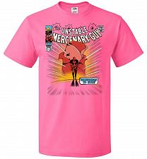 Buy Unstable Mercenary Guy Unisex T-Shirt Pop Culture Graphic Tee (2XL/Neon Pink) Humor F