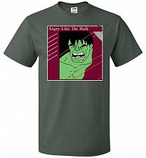 Buy Angry Like Hulk Unisex T-Shirt Pop Culture Graphic Tee (L/Forest Green) Humor Funny N