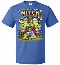 Buy Incredible Mitch Unisex T-Shirt Pop Culture Graphic Tee (3XL/Royal) Humor Funny Nerdy