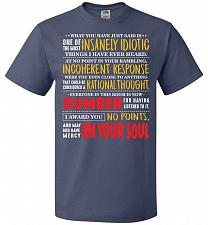 Buy Insanely Idiotic Adult Unisex T-Shirt Pop Culture Graphic Tee (M/Denim) Humor Funny N
